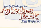 Early Kindergarten Activities Book