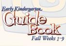 Early Kindergarten Guide Book